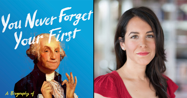 Best Books of 2020 Alexis Coe George Washington Biography You Never Forget Your First
