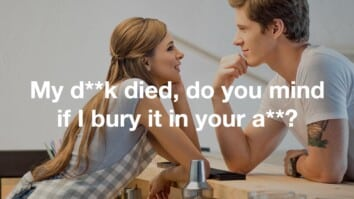 My dick died, do you mind if I bury it in your pickup lines thumb