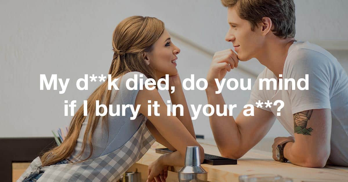 Guy say to to flirty lines a Top 10