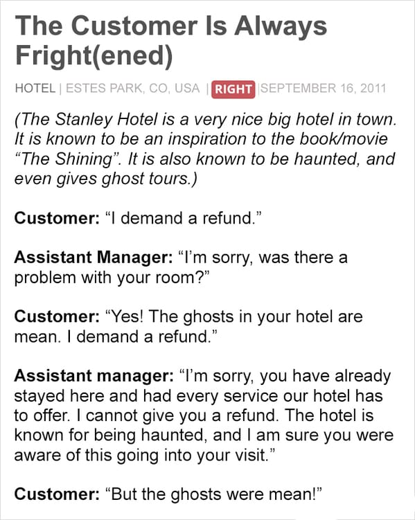 Not always right, stories from employees about rude customers, the customer is not always right, mean customers, retail