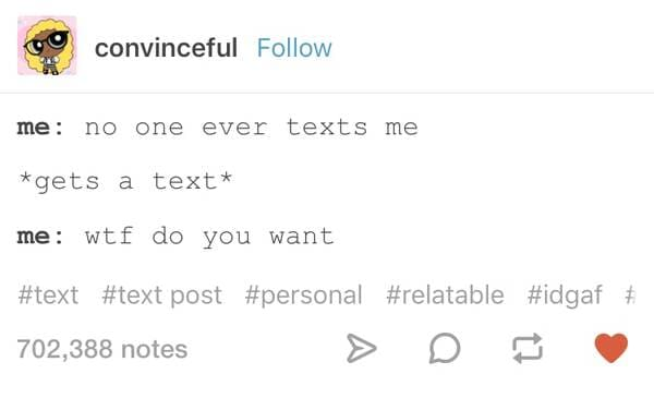 no one ever texts me introvert meme