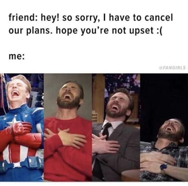 i have to cancel our plans introvert meme
